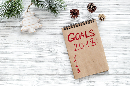 Make A Goals List For 2018. Notebook And Christmas Decoration ...