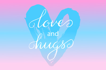 Valentines day handwritten card - vector lettering Love and hugs Illustration