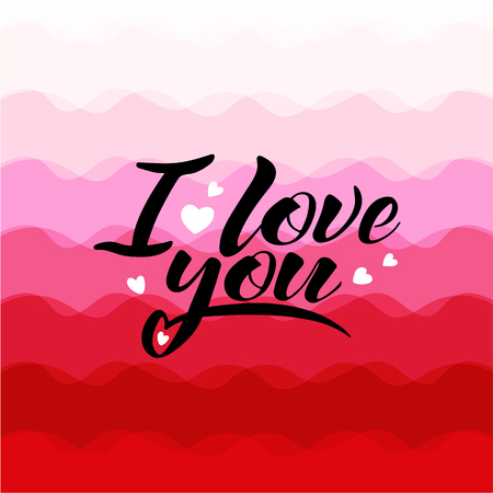Words I love you, vector lettering, handwritten text on pink background - concept valentines day and wedding card
