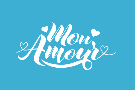 Hand painted love card with words Mon Amour - modern calligraphy design for wedding card or Valentines day card.
