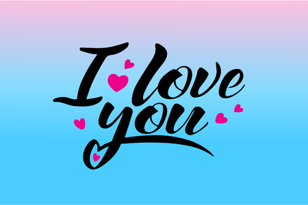 Words I love you, vector lettering, handwritten text - concept valentines day and wedding card