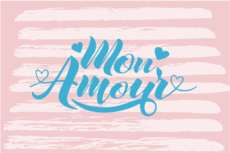 Hand painted love card design with words Mon Amour vector illustration Illustration