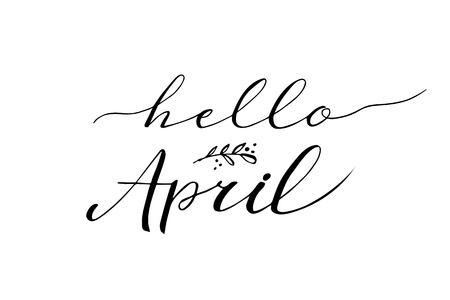 Hello April postcard, lettering, modern brush calligraphy on white background