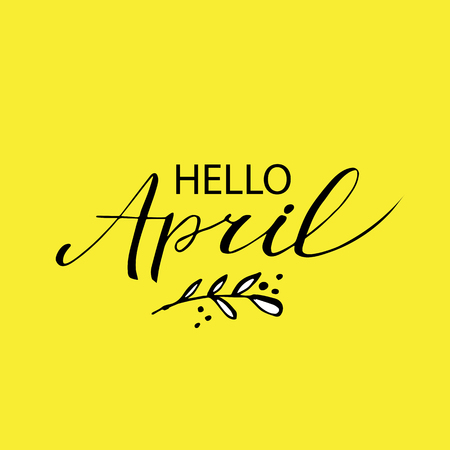 Hello April postcard, lettering, modern brush calligraphy on yellow background Illustration