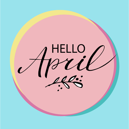 Hello April postcard calligraphy on Green background.