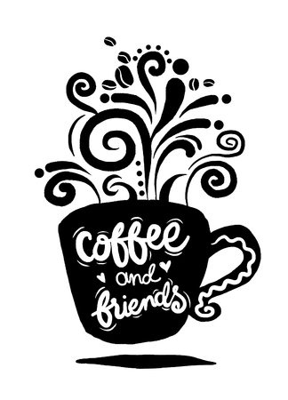 Coffee and friends  Lettering on coffee cup shape set. Modern calligraphy style quote about coffee .vector illustration Ilustracja