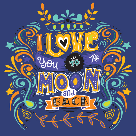 Ik hou van je tot de maan en terug. Hand getrokken poster met een romantisch citaat. - romantische vector typografie.