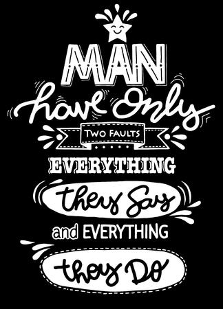 남자는 두 개의 결함을 가지고있다. 재미 있지만 사실 따옴표 손으로 그린 포스터. 크리 에이 티브 벡터 타이포그래피 그런 지 포스터 개념, 평면