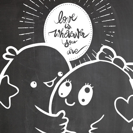 wherever: Calligraphic 'Love is Wherever you are' inscription,Vector typography poster, romantic quote,Vintage hand written lettering ,with cute monster lover for Valentines day greeting print,Doodle monster lover