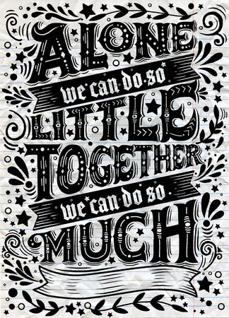団結します。心に強く訴える引用です。手描き、手レタリングや装飾の要素を持つヴィンテージのイラストです。