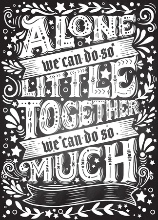 unite.Inspirational quote. Hand drawn vintage illustration with hand-lettering and decoration elements. Stock Vector - 80042347