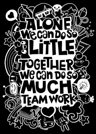 Vector illustration of doodle , ALone we can do little . Inspirational quote. Hand drawn vintage illustration.Monster Doodle for your design