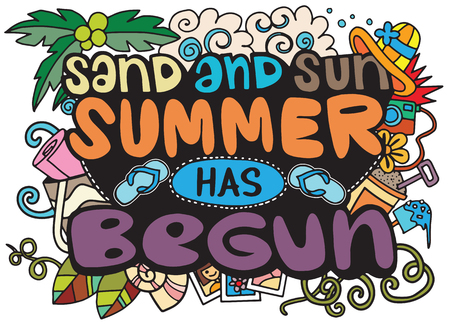 Sand and sun , summer has begun Hand-Drawn Lettering  Doodles with Palm Tree, Hibiscus Flower, Sunglasses, Flip-Flops, camera,Vector illustration with hand drawn doodle summer elements