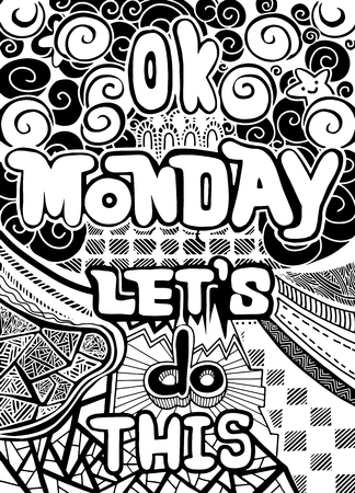 Ok. 월요일에하자. 사무원에 대한 동기 부여 인용문,주의 시작. 벡터 민족 패턴 벽지, 패턴 채우기, 색칠하기 책 및 아이들과 성인을위한 페이지에 사용할 수 있습니다. 스톡 콘텐츠 - 81417841