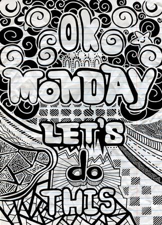 Ok. 월요일에하자. 사무원에 대한 동기 부여 인용문,주의 시작. 벡터 민족 패턴 벽지, 패턴 채우기, 색칠하기 책 및 아이들과 성인을위한 페이지에 사용 일러스트