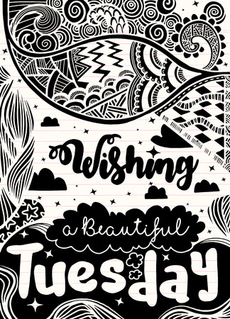 Weekdagen motivatie citaten. Tuesday.Vector etnische patroon kan worden gebruikt voor behang, opvulpatronen, kleurboeken en pagina's voor kinderen en volwassenen.