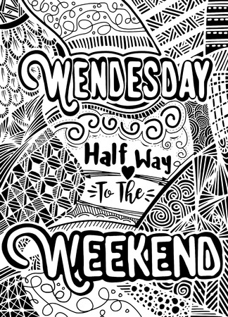 Week days motivation quotes. Wednesday, Vector ethnic pattern can be used for wallpaper, pattern fills, coloring books and pages for kids and adults.