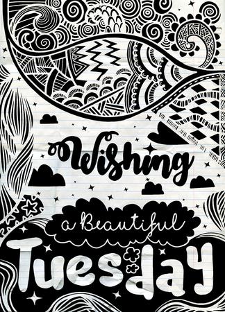 주간 동기 부여 따옴표. 화요일. 벡터 민족 패턴은 벽지, 패턴 채우기, 어린이와 어른을위한 책과 페이지 색칠에 사용할 수 있습니다.