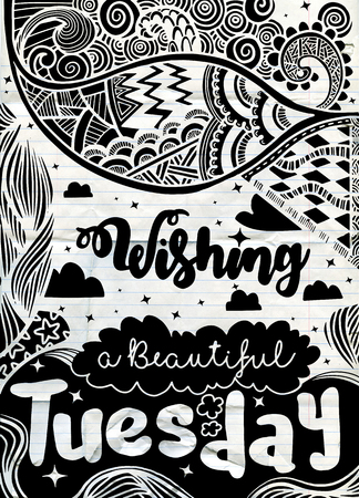 Week days motivation quotes. Tuesday.Vector ethnic pattern can be used for wallpaper, pattern fills, coloring books and pages for kids and adults.