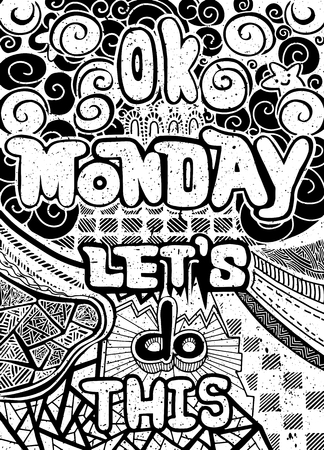 [Ok] 月曜日、これをやってみましょう。オフィス ワーカーのための動機付けの引用、週の始まり。エスニック パターンのベクトルは、壁紙、子供と  イラスト・ベクター素材