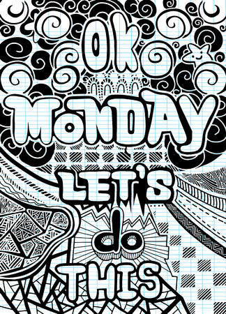 Ok Monday, let's do this. Motivational quote for office workers, start of the week. Vector ethnic pattern can be used for wallpaper, pattern fills, coloring books and pages for kids and adults. Фото со стока - 81435379