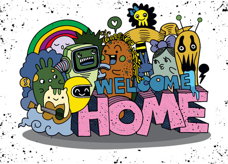 Welcome Home. Hipster Hand drawn Crazy doodle Monster group.