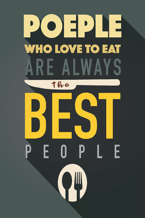 People who love to eat typography kitchen poster. Spoon Fork with food related quote. Wall art cooking print.