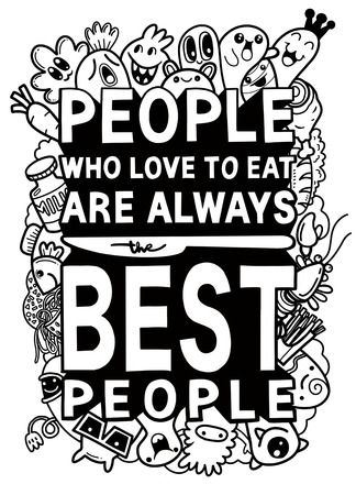 People Who love to eat  typography kitchen poster. Cut monster with food related quote. Wall art cooking print. Vector vintage illustration.