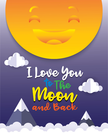 I love you to the moon and back. Cute romantic card ,poster with a romantic quote. This illustration can be used for a Valentines day or Save the date card or print. Ilustrace