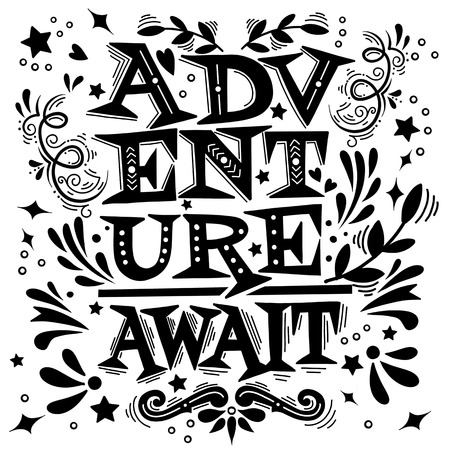 Adventure awaits. Lettering inspiring typography poster,Template with modern lettering. Adventure awaits ,Vector illustration Çizim