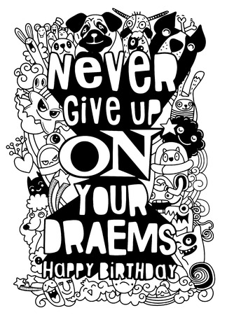 never give up. Hand drawn vintage illustration with hand-lettering. This illustration can be used as a greeting card ,as a print on t-shirts and bags, stationary or as a poster.
