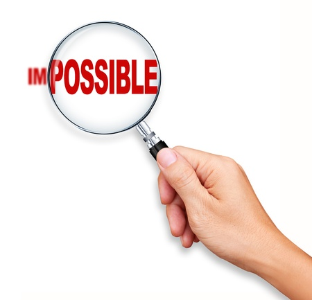 Changing impossible into possible by Magnifying Glass