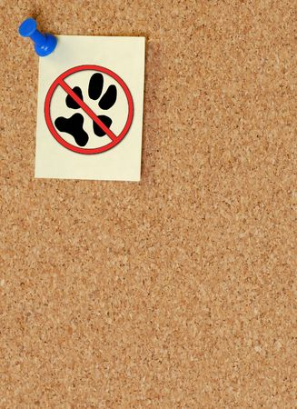 violate: no pets allowed note tacked to corkboard