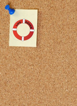 life preserver: life preserver sign posted on note on corkboard - looking for help