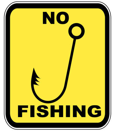 fishing pole: yellow and black sign - no fishing allowed