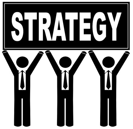 business men holding up sign saying strategy Stock Vector - 3684204