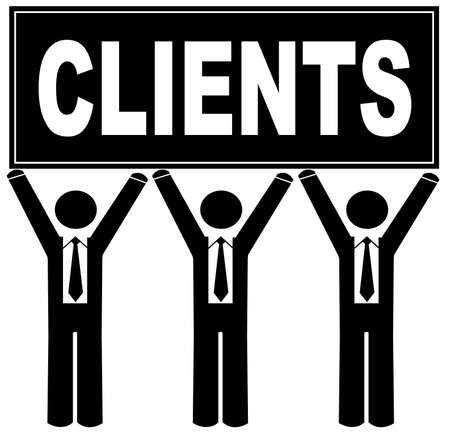 clients: team of business men holding that says clients Illustration