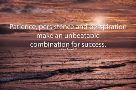 인내: Napoleon Hills quote Patience, persistence, and perspiration make an unbeatable combination for success. Background image of surfers waiting on waves.