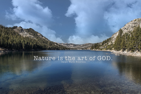 Nature is the art of GOD - Reflective lake and Emerson quote