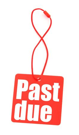 past due: red tag with with past due inscription on white, photo does not infringe any copyright Stock Photo