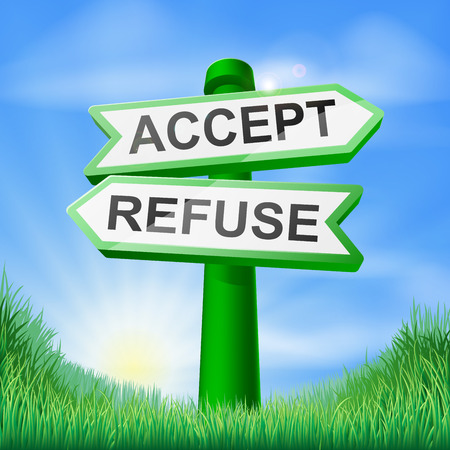 accept: Accept or refuse sign in a sunny green field of lush grass