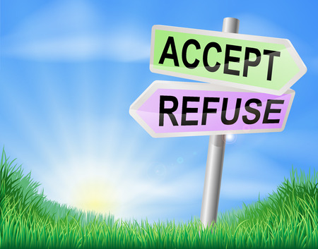 accept: Accept or refuse sign concept with a choice to make Illustration