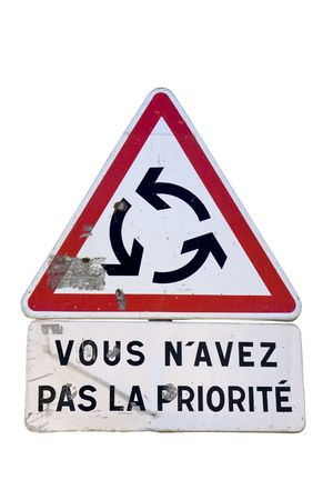 french way: Give way at roundabout french traffic sign; isolated on white Stock Photo