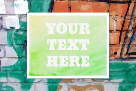 your text here: Your Text Here. Vector Typographical Watercolor Poster on a Brick Wall