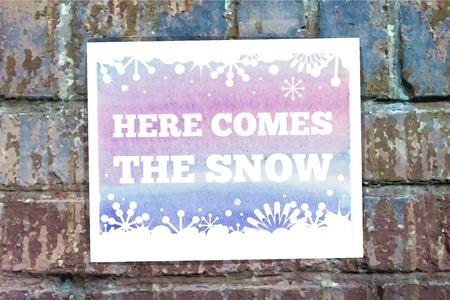 ice brick: Here comes the snow.
