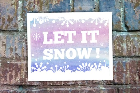 let it snow: Let it snow word on the wall Illustration