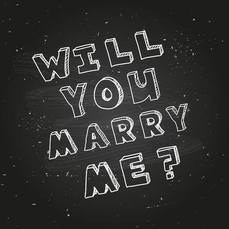 proposal of marriage: Poster modello per la progettazione proposta di matrimonio. Vuoi Merry me. Nero lavagna sfondo