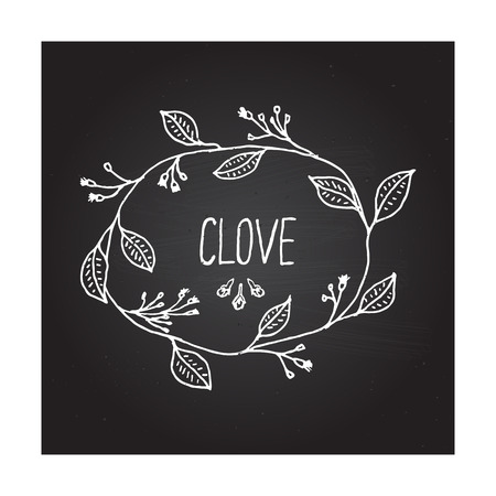 clove: Herbs and Spices Collection - Clove. Handdrawn Wreath on Black Chalkboard. Suitable for ads, signboards, packaging and identity designs