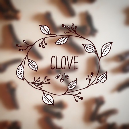 clove: Herbs and Spices Collection - Clove.  Hand-sketched typographic element on blurred background. Suitable for ads, signboards, packaging and identity designs