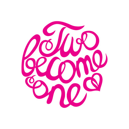 become: Lettering element in pink color for wedding design.  Two become one. Suitable for print and web
